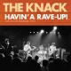 The Knack – Havin' a Rave-Up