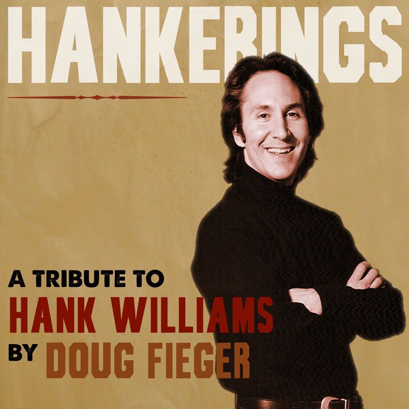Hankerings: A Tribute To Hank Williams