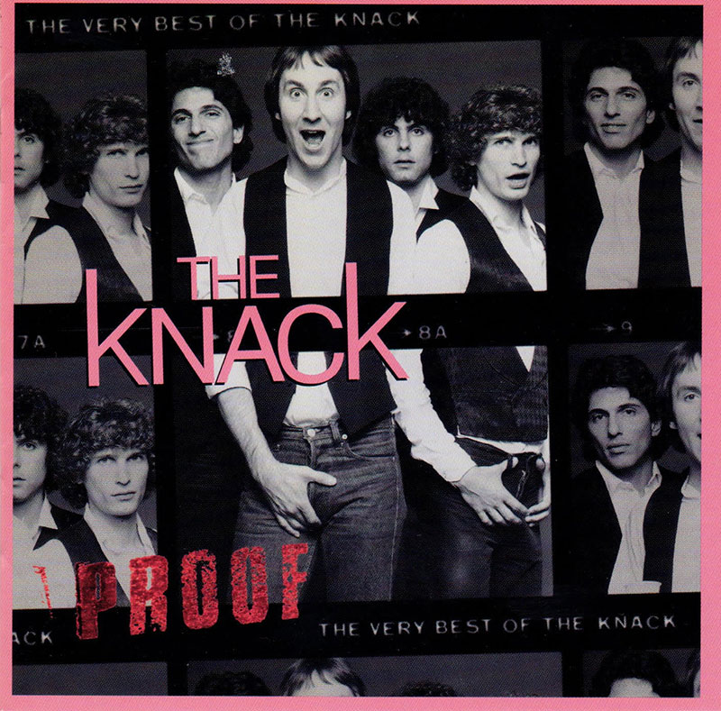Proof: The Very Best Of The Knack